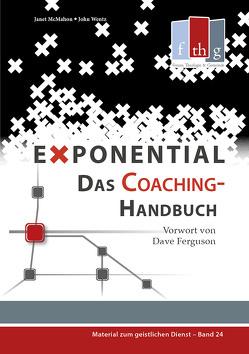 Exponential: Das Coaching-Handbuch von Ferguson,  Dave, Janet McMahon,  McMahon, Wentz,  John