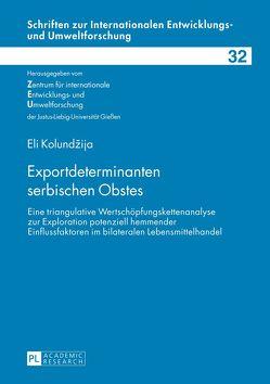 Exportdeterminanten serbischen Obstes von Kolundzija,  Eli