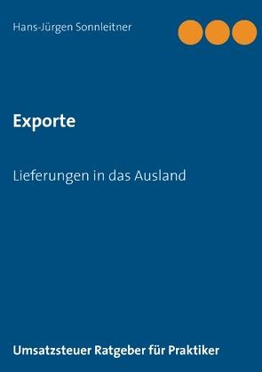 Exporte Lieferungen in das Ausland von Sonnleitner,  Hans-Jürgen