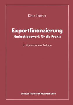 Exportfinanzierung von Kuttner,  Klaus