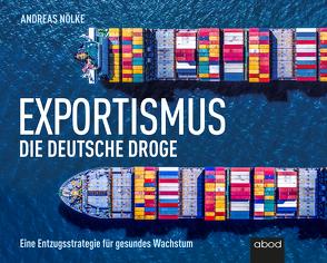 Exportismus von Diez,  Simon, Nölke,  Andreas