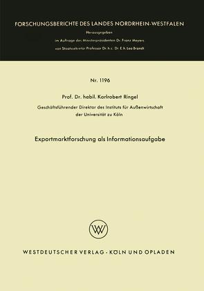 Exportmarktforschung als Informationsaufgabe von Ringel,  Karl Robert