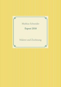 Exposé 2018 von Schneider,  Mathias