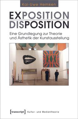 Exposition / Disposition von Hemken,  Kai-Uwe