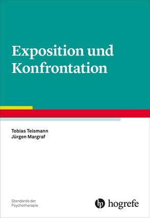 Exposition und Konfrontation von Margraf,  Jürgen, Teismann,  Tobias