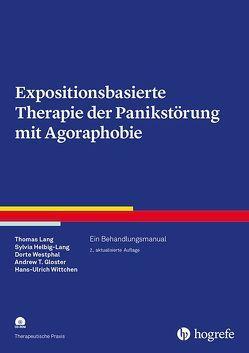 Expositionsbasierte Therapie der Panikstörung mit Agoraphobie von Gloster,  Andrew T., Helbig-Lang,  Sylvia, Lang,  Thomas, Westphal,  Dorte, Wittchen,  Hans-Ulrich