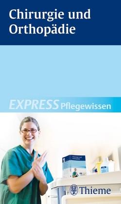 EXPRESS Pflegewissen Chirurgie und Orthopädie von Andreae,  Susanne