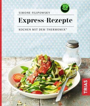 Express-Rezepte von Filipowsky,  Simone