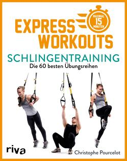 Express-Workouts – Schlingentraining von Pourcelot,  Christophe