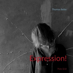 Expression! von Beller,  Thomas
