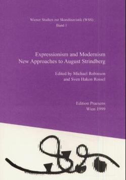 Expressionism and Modernism von Robinson,  Michael, Rossl,  Sven H
