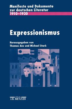 Expressionismus von Anz,  Thomas, Stark,  Michael