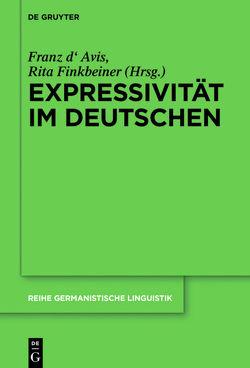Expressivität im Deutschen von Avis,  Franz d', Finkbeiner,  Rita