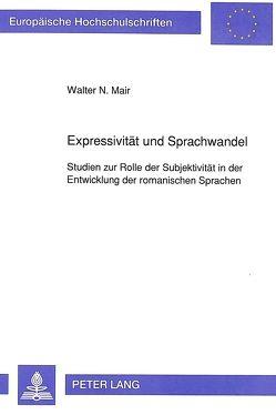 Expressivität und Sprachwandel von Mair,  Walter