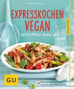 Expresskochen Vegan von Kittler,  Martina
