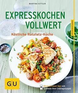 Expresskochen Vollwert von Kittler,  Martina