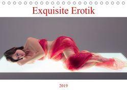Exquisite Erotik (Tischkalender 2019 DIN A5 quer)