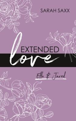 Extended love von Saxx,  Sarah