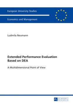 Extended Performance Evaluation Based on DEA von Neumann,  Ludmila