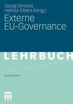 Externe EU-Governance von Elbers,  Helmut, Simonis,  Georg