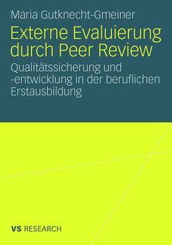 Externe Evaluierung durch Peer Review von Gutknecht-Gmeiner,  Maria