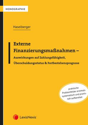 Externe Finanzierungsmaßnahmen von Haselberger,  Thomas