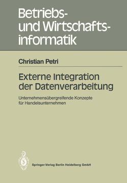 Externe Integration der Datenverarbeitung von Petri,  Christian