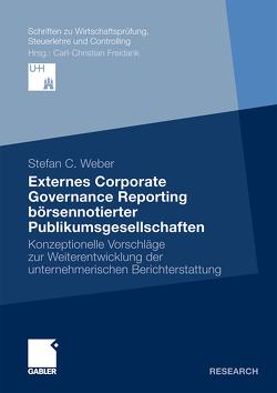 Externes Corporate Governance Reporting börsennotierter Publikumsgesellschaften von Weber,  Stefan