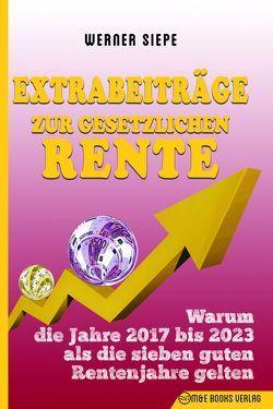 Extrabeiträge zur gesetzlichen Rente von Siepe,  Werner