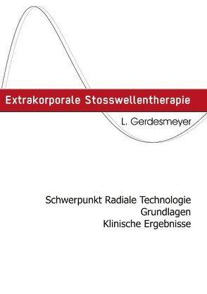 Extrakorporale Stosswellentherapie von Gerdesmayer,  Ludger