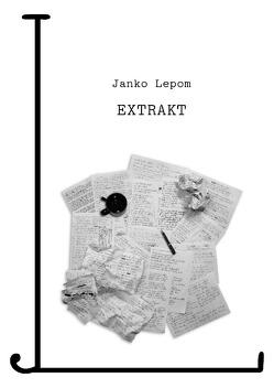 EXTRAKT von Lepom,  Janko