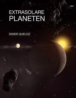 Extrasolare Planeten von Queloz,  Didier