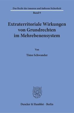 Extraterritoriale Wirkungen von Grundrechten im Mehrebenensystem. von Schwander,  Timo