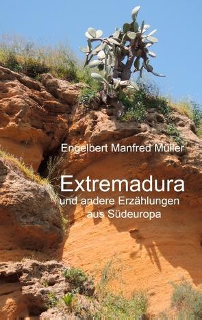 Extremadura von Müller,  Engelbert Manfred