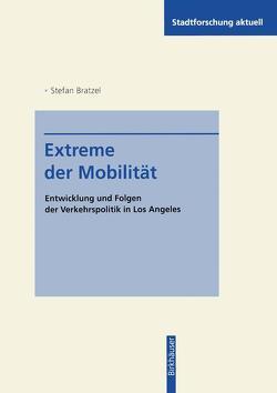 Extreme der Mobilität von Bratzel,  Stefan