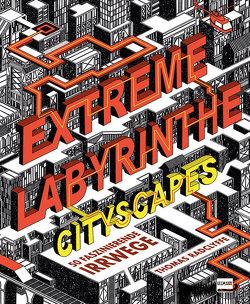 Extreme Labyrinthe von Radclyffe,  Thomas