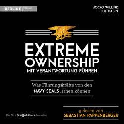 Extreme Ownership – mit Verantwortung führen von Babin,  Leif, Pappenberger,  Sebastian, Willink,  Jocko