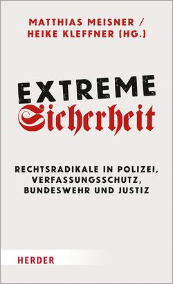 Extreme Sicherheit von Kleffner,  Heike, Meißner,  Matthias