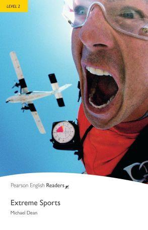 Extreme Sports – Leichte Englisch-Lektüre (A2) von Dean,  Michael