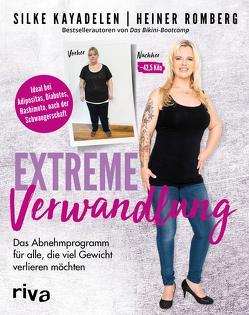 Extreme Verwandlung von Kayadelen,  Silke, Romberg,  Heiner
