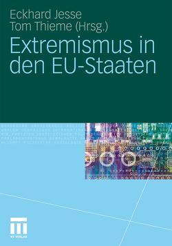 Extremismus in den EU-Staaten von Jesse,  Eckhard, Thieme,  Tom