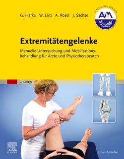 Extremitätengelenke von Harke,  Gabriele, Linz,  Wolfram, Rösel,  Andrea, Sachse,  Jochen