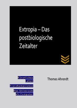 Extropia von Ahrendt,  Thomas