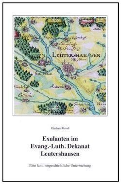 Exulanten im Evangelisch-Lutherischen Dekanat Leutershausen von Krauss,  Eberhard