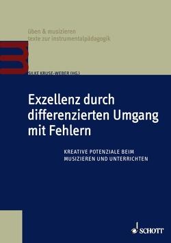 Exzellenz durch differenzierten Umgang mit Fehlern von Kruse-Weber,  Silke