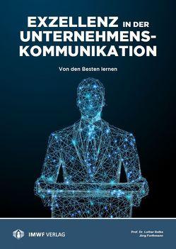Exzellenz in der Unternehmenskommunikation von Forthmann,  Jörg, Rolke,  Lothar