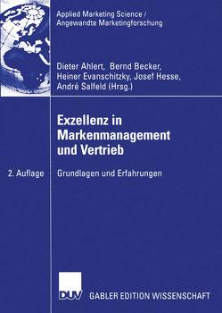 Exzellenz in Markenmanagement und Vertrieb von Ahlert,  Dieter, Becker,  Bernd, Evanschitzky,  Heiner, Hesse,  Josef, Salfeld,  André