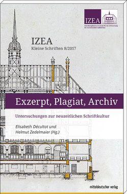 Exzerpt, Plagiat, Archiv von Decultot,  Elisabeth, Zedelmaier,  Helmut