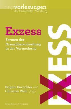Exzess von Burrichter,  Brigitte, Wehr,  Christian