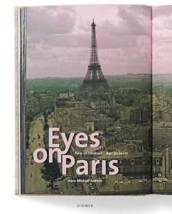 Eyes on Paris von Adam,  Hans C, Koetzle,  Hans-Michael, Schaden,  Christoph, Wiegand,  Thomas